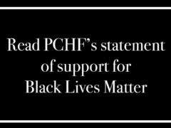 PCHF's Statement in Support of Black Lives Matter