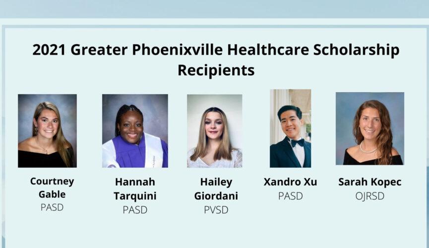 2021 Greater Phoenixville Healthcare Scholarship Recipients